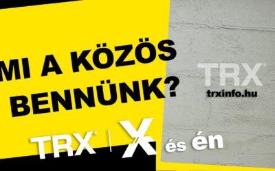 TRX és én – élmények és tapasztalatok